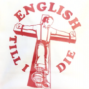 English Till I Die T-Shirt (White)